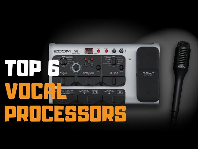 Best Vocal Processor in 2019 - Top 6 Vocal Processors Review