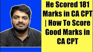 He Scored 181 Marks in CA CPT | How to Pass CA CPT Tips by Gaurav Arora