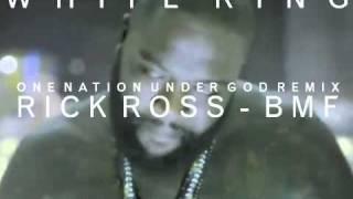 RICK ROSS - BMF (WHITE RING / ONE NATION UNDER GOD REMIX)