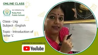 Introduction of Letter L | English Class for LKG Students | Ruby Park Public School, Kolkata Thumbnail