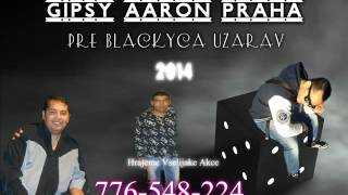 Gipsy Aaron - Pre Blačkyca Užarav Bossanova 2014