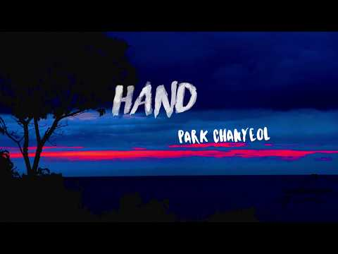 Park Chanyeol - Hand (Lyrics) (Eng/Rom) Eng Trans - Clear Vers Mp3