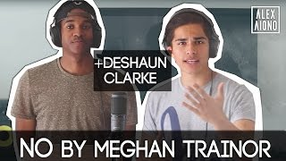 No by Meghan Trainor (GUY'S PERSPECTIVE) | Cover by Alex Aiono and Deshaun Clarke
