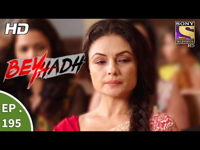 Beyhadh – 10th July 2017 – Episode 195 – Full Episode | SET TV