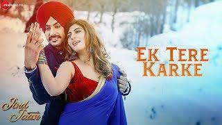 Ek Tere Karke   Jind Jaan   Rajvir Jawanda & Sara Sharmaa