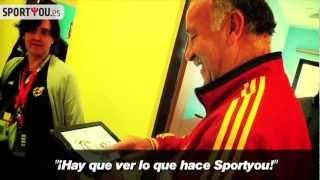 """Vicente del Bosque: """"¡Hay que ver lo que hace Sportyou!"""""""