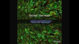 Decibel   End Road