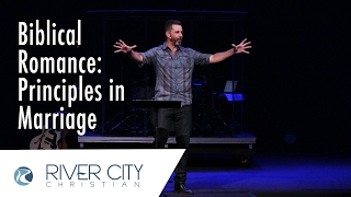 Biblical Romance: Principles in Marriage
