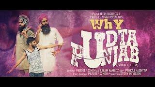 Why Udta Punjab  Pardeep Singh