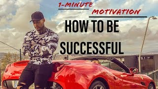 Minute Motivation: How To Be Successful in Your Profession