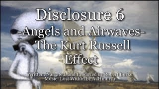 Disclosure 6: Angels and Airwaves - The Kurt Russell Effect