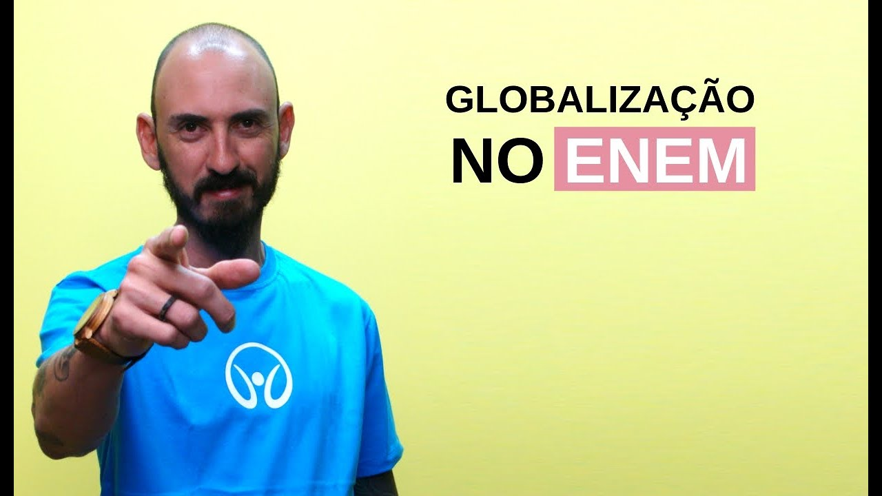 Globalização no Enem