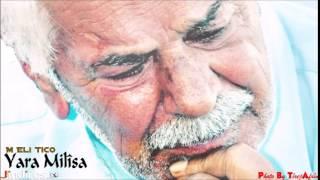 Elî Tico: Yara Milîsa-Full رائعة علي تجو يارى مليسا
