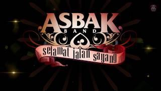 Gambar cover Asbak Band - Selamat Jalan Sayang (Official Lyric Video)