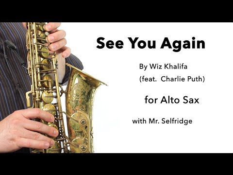 See You Again (Wiz Khalifa feat. Charlie Puth) for ALTO SAX