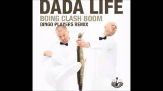 Dada Life - Boing Clash Boom (Bingo Players Remix)