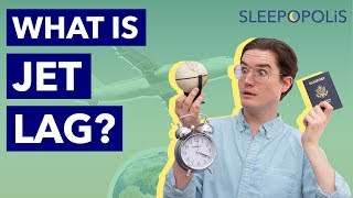 What is Jet Lag? Symptoms, Causes, and Treatments!