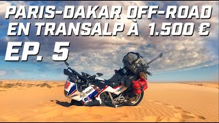 PARIS DAKAR OFF-ROAD EN TRANSALP ► EP 5 ► BANC D'ARGUIN ET LAC ROSE