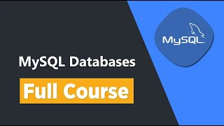 MySQL Database Complete Tutorial: Go from Zero to Hero - Part 1/2