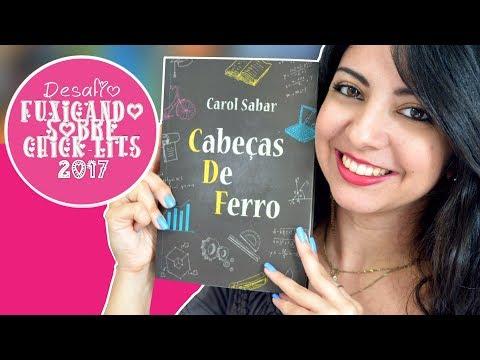 CABEÇAS DE FERRO | DESAFIO FUXICANDO SOBRE CHICK-LITS 2017 | MINHA VIDA LITERÁRIA