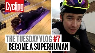 Becoming Superhuman This Winter | The Tuesday Vlog | Cycling Weekly