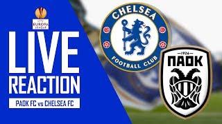 PAOK FC 0-1 CHELSEA FC - (LIVE REACTION)