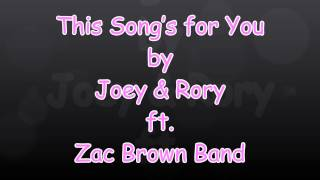 This Song's for You (with lyrics) Joey & Rory ft  Zac Brown Band