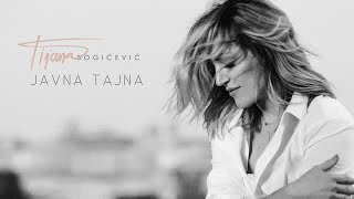 Tijana Bogicevic - Javna Tajna / Official Lyrics Video
