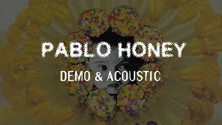 Radiohead - Pablo Honey - Demo & Acoustic
