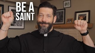 What is Stopping You from Becoming a Saint?