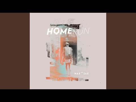 0 NEW RELEASE | Max the Sax | HOMERUN