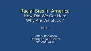 History Of Racism,  Part I