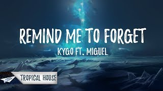 Gambar cover Kygo - Remind Me To Forget (Lyrics / Lyric Video) ft. Miguel