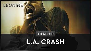 L.A. Crash Film Trailer