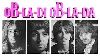 The Beatles - Ob-La-Di, Ob-La-Da (Explained)