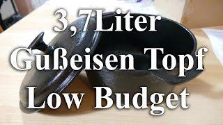 3,7l Gußeiserner Kochtopf**Dutch Ofen** Low Budget