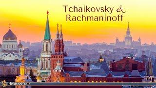 Tchaikovsky & Rachmaninoff - Russian Classical Music