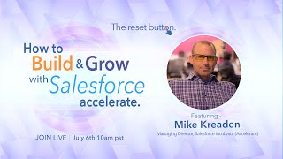 How to Build and Grow with Salesforce Accelerate