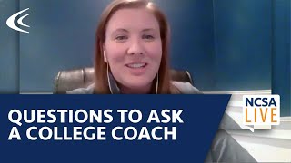 Questions To Ask A College Coach
