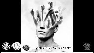 Vini Vici   Ravers Army