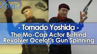 The Mo-Cap Actor Behind Revolver Ocelot's Gun Spinning: Tornado Yoshida