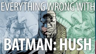 Everything Wrong With Batman: Hush In 16 Minutes Or Less