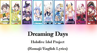 "[Hololive] ""Dreaming Days"" full ver. / hololive IDOL PROJECT (Romaji Lyrics)"