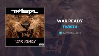 Twista War Ready