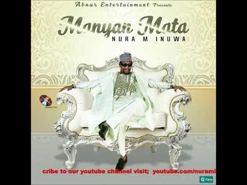 Nura M. Inuwa - Aure Na Soyayya (Manyan Mata Album)