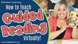 Distance Learning | How To Teach Guided Reading Virtually