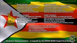 Zimbabwe National Anthem, A Cappella by STAND MUSIC, Shona-Ndebele-English Version w/lyrics