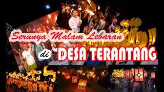 preview picture of video 'Serunya Malam Lebaran Di Desa Terantang'
