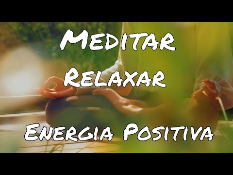 ? Música para Relaxar Energia Positiva ?