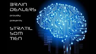 Video Brain Dealers - Stratil som tien